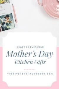 Mother's Day Kitchen Gifts