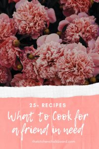 What to Cook For a Friend In Need