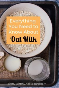 Everything You Need to Know About Oat Milk