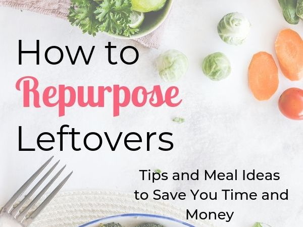 Repurpose Leftovers