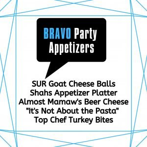 Bravo Themed Party Appetizers