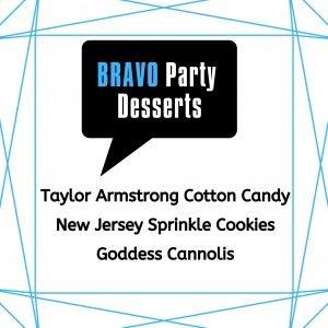 Bravo Themed Party Desserts