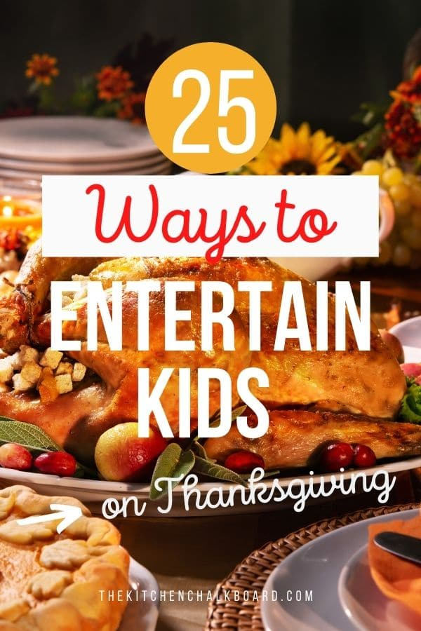 How to entertain kids on Thanksgiving Pin