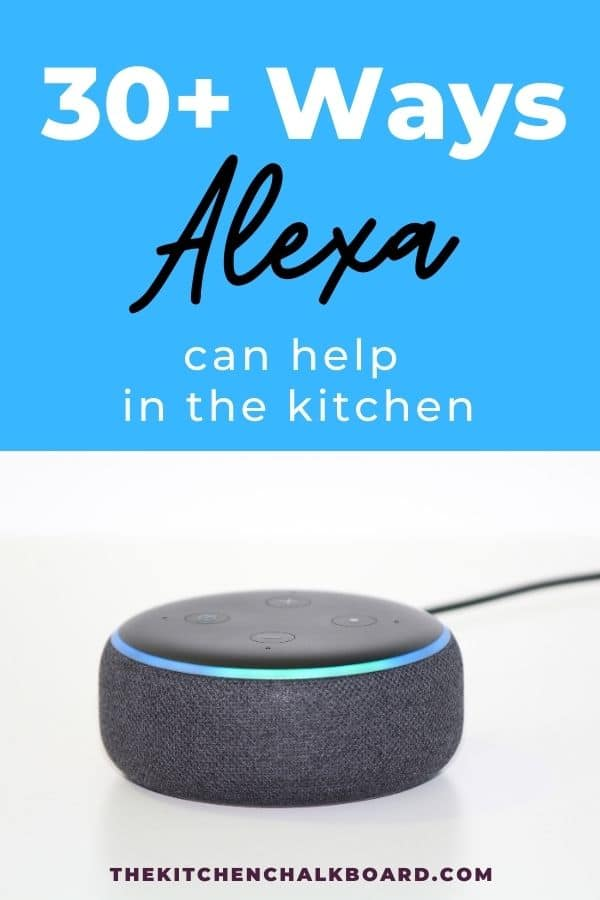 How to use Amazon Alexa in the kitchen pin