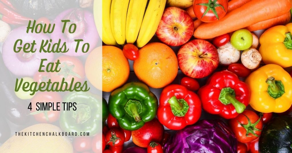 How To Get Kids To Eat Vegetables Header