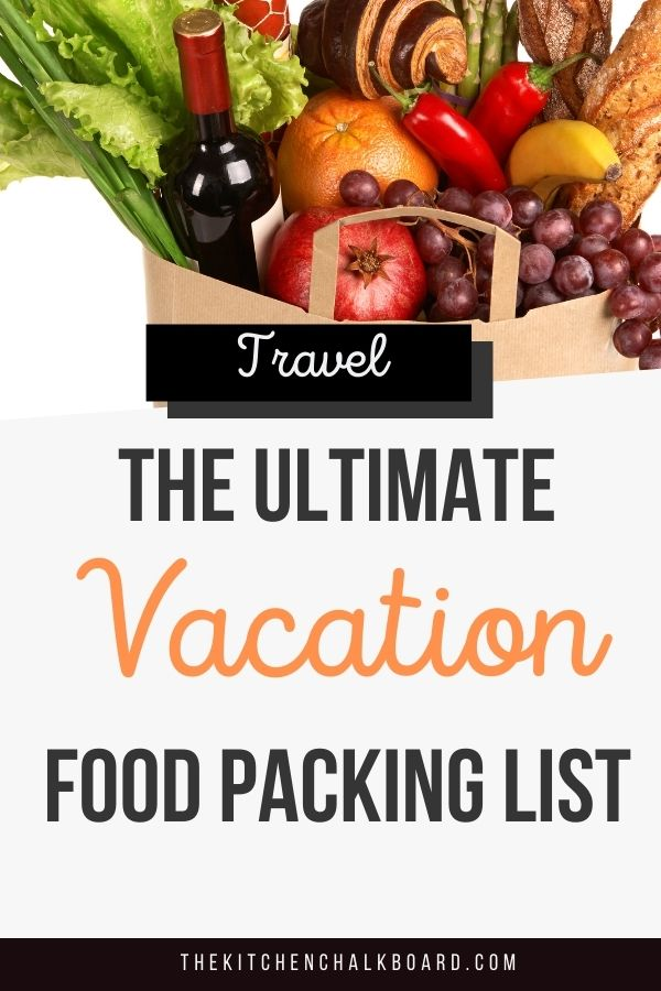 Ultimate Vacation Food Packing List Pin