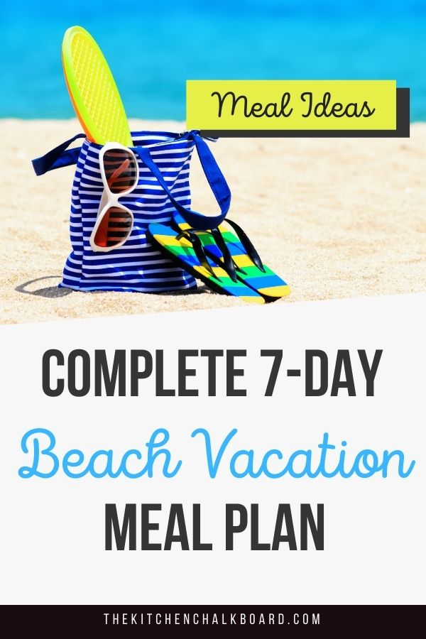 Complete 7 Day Beach Vacation Meal Plan