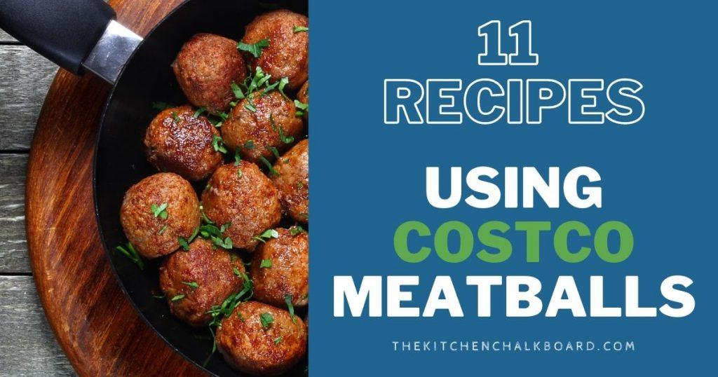 Recipes Using Kirkland Meatballs