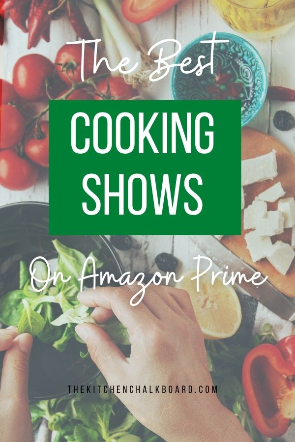 Cooking Shows On Amazon Prime