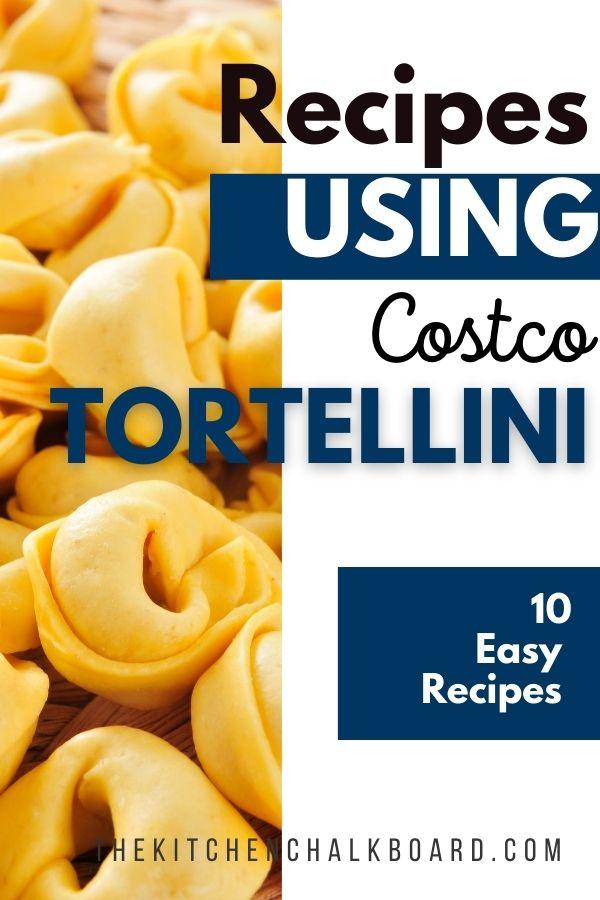 Costco Tortelloni Recipes