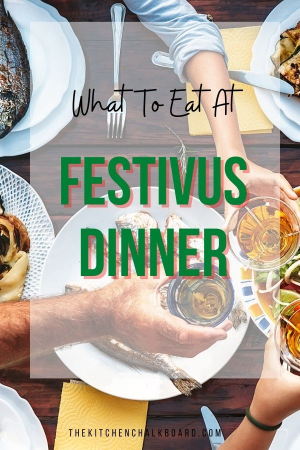 What To Serve At Festivus Dinner